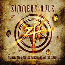 When You Were Shouting at the Devil - Zimmers Hole Album Cover.jpg