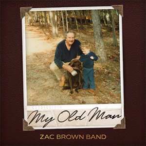 My Old Man (Zac Brown Band song) - Image: Zac Brown Band My Old Man cover