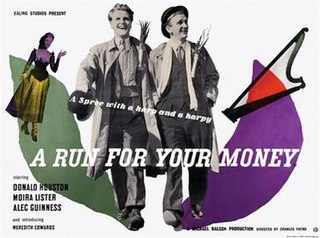 <i>A Run for Your Money</i> 1949 film by Charles Frend