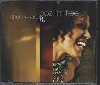 'Coz I'm Free - Image: 'Coz I'm Free by Christine Anu