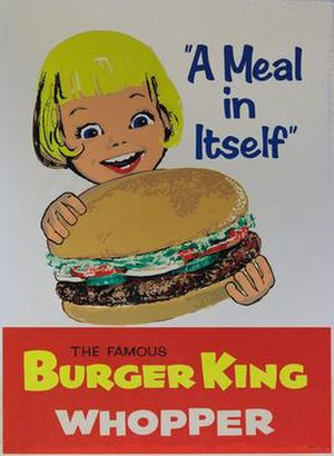 Whopper - An early example of advertising for the Whopper. The sandwich from this period does not feature sesame seeds on the bun.