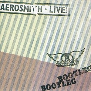 Live! Bootleg - Image: Aerosmith Live Bootleg