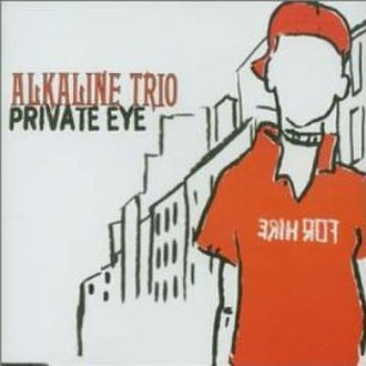 Private Eye (song) - Image: Alkaline Trio Private Eye cover 2