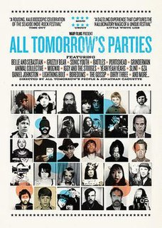 <i>All Tomorrows Parties</i> (2009 film) 2009 film by Jonathan Caouette