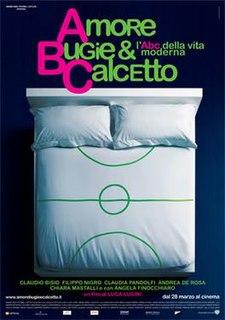 <i>Amore, bugie e calcetto</i> 2008 film by Luca Lucini