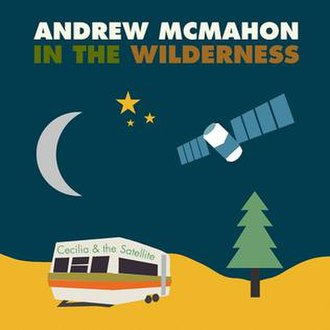 Andrew McMahon in the Wilderness - Cecilia and the Satellite (studio acapella)