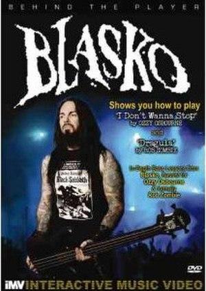 Behind the Player: Blasko - Image: Behind the Player Blasko