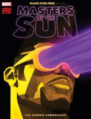 Black Eyed Peas Present: Masters of the Sun ― The Zombie Chronicles - Image: Black Eyed Peas Masters of the Sun No 1