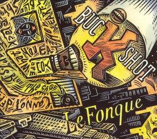<i>Buckshot LeFonque</i> (album) 1994 studio album by Buckshot LeFonque (Branford Marsalis)