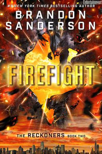 "The Reckoners - Image: Cover of Brandon Sanderson's book ""Firefight"""