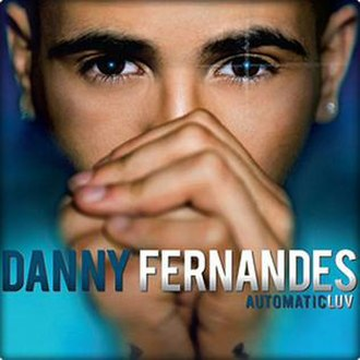 AutomaticLUV - Image: Danny Fernandes Automatic LUV