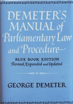 Demeter's Manual of Parliamentary Law and Procedure -  Demeter's Manual