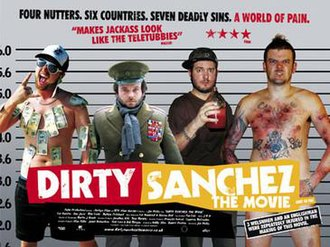 Dirty Sanchez (TV series) - Theatrical poster