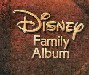 Disney Family Album - Image: Disney Chl Disney Family Album