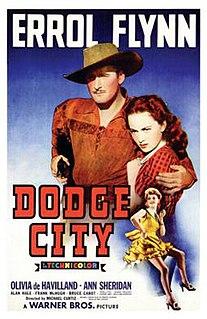 <i>Dodge City</i> (film) 1939 American Western film directed by Michael Curtiz