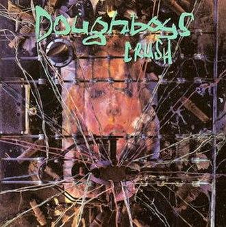Crush (Doughboys album) - Image: Doughboys Crush