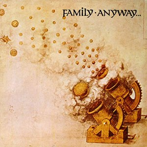Anyway (album) - Image: Family Anyway