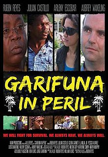 <i>Garifuna in Peril</i> 2012 film primarily in the Garifuna language