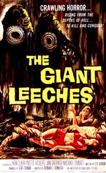 A promotional film poster for Attack of the Giant Leeches