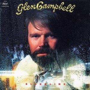 Bloodline (Glen Campbell album) - Image: Glen Campbell Bloodline album cover