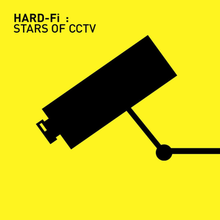 Hard-Fi - Stars of CCTV.PNG