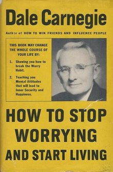 How to Stop Worrying and Start Living.JPG