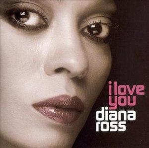 I Love You (Diana Ross album) - Image: I Love You (Diana Ross album)
