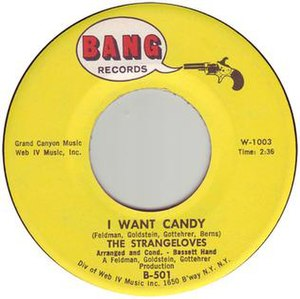 I Want Candy - Image: I want candy the strangeloves vinyl side a label