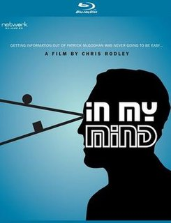 <i>In My Mind</i> (film) Documentary about Patrick McGoohan