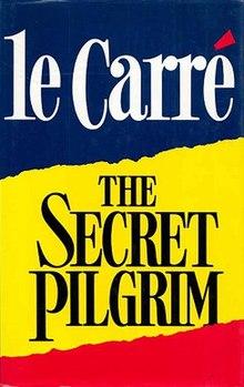 JohnLeCarre TheSecretPilgrim.jpg