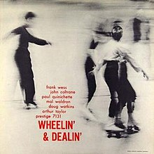 John Coltrane - Wheelin' & Dealin'.jpg