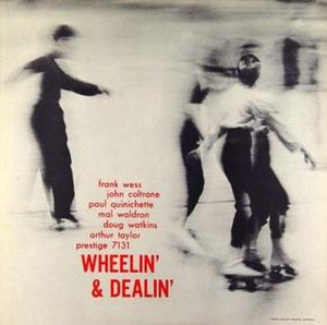 Wheelin' & Dealin' - Image: John Coltrane Wheelin' & Dealin'