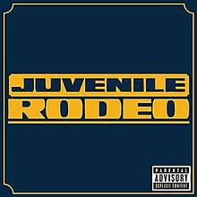 Rodeo Juvenile Song Wikipedia