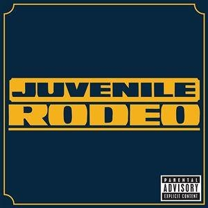 Rodeo (Juvenile song) - Image: Juvenile rodeo cover art