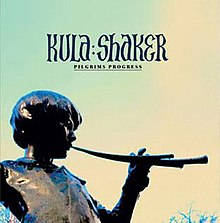 Kula Shaker - Pilgrims Progress.jpg