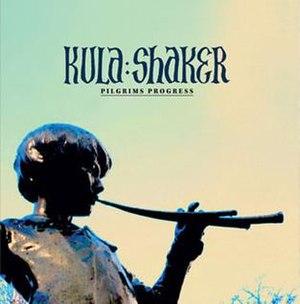 Pilgrims Progress (album) - Image: Kula Shaker Pilgrims Progress