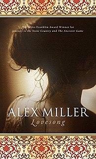 <i>Lovesong</i> (novel) Novel by Alex Miller