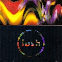 "A psychedelic-style photograph featuring alternating shades of red, orange, purple and yellow. A white horizontal line in the centre cuts the image and the lower portion contains the words ""Lush"" and a circle in multicolor typeface against a black background."