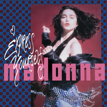 "A brunette girl poses, wearing a striped skirt and a half-opened black jacket. The word ""Madonna"" is written in pink and lower case letters on the image, with the words ""Express Yourself"" in white flowing letters on top of it."