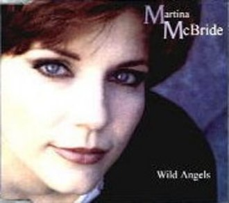 Wild Angels (Martina McBride song) - Image: Mc Bride Wild Angels single