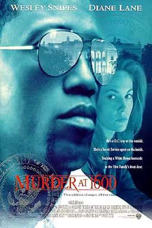 Murder at 1600 - The movie poster for Murder at 1600.