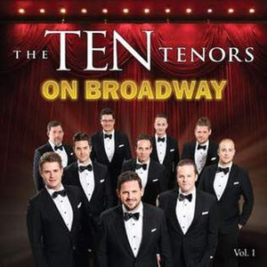 On Broadway (Vol. 1) - Image: On Broadway by The Ten Tenors