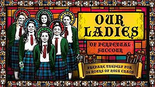 <i>Our Ladies of Perpetual Succour</i> 2015, musical play by Lee Hall based on the 1998 novel The Sopranos by Alan Warner,