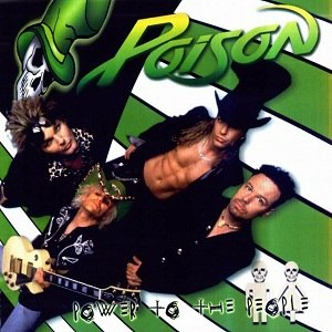 Power to the People (Poison album) - Image: Power to the People Cover
