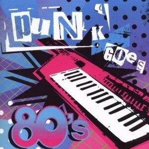 Punk Goes 80's - Image: Punk Goes 80s