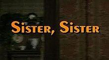 Sister, Sister (1982 film) - Wikipedia