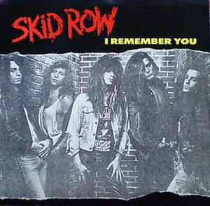 I Remember You (Skid Row song) - Image: Skid Row I Remember You