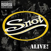 Snot - Strait Up