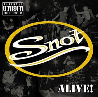Alive! (Snot album) - Image: Snot alive