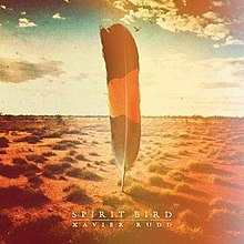 Spirit Bird by Xavier Rudd.jpg